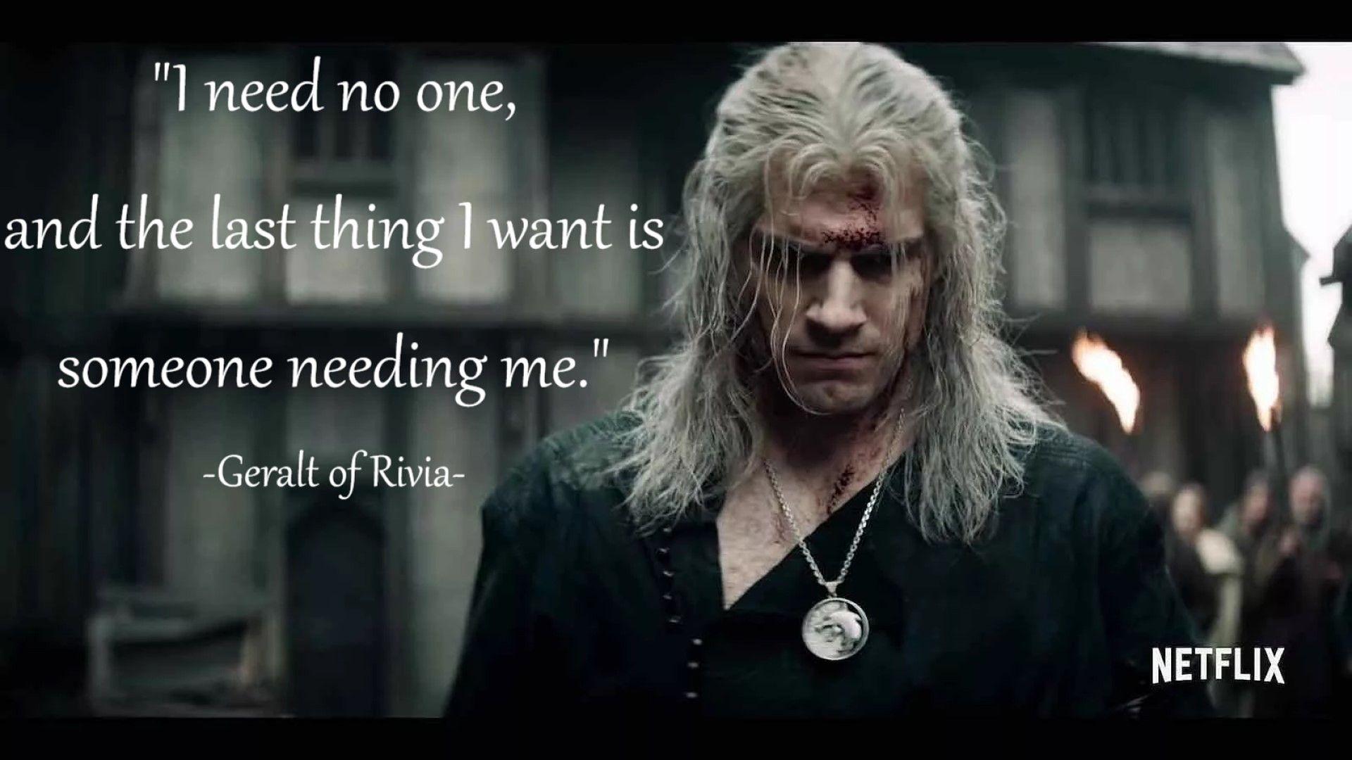 Geralt Of Rivia The Witcher Books Netflix Quotes Geralt Of Rivia