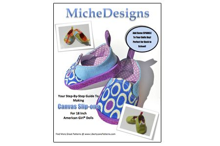 Miche Designs Doll Shoe Pattern - Canvas Slip-Ons | Liberty Jane Doll Clothes Patterns For American Girl Dolls