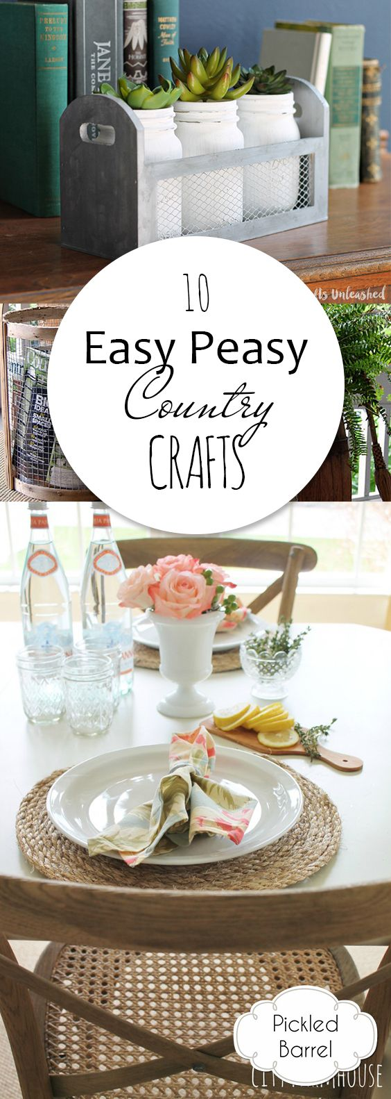 10 easy peasy country crafts country crafts quick crafts and easy