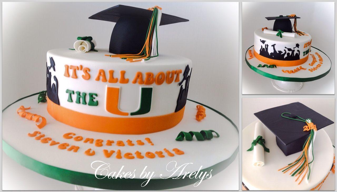 Um University Of Miami Graduation Cake By Cakes By Arelys