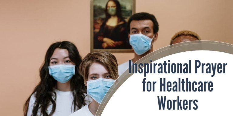 Inspirational prayer for healthcare workers in 2020 with
