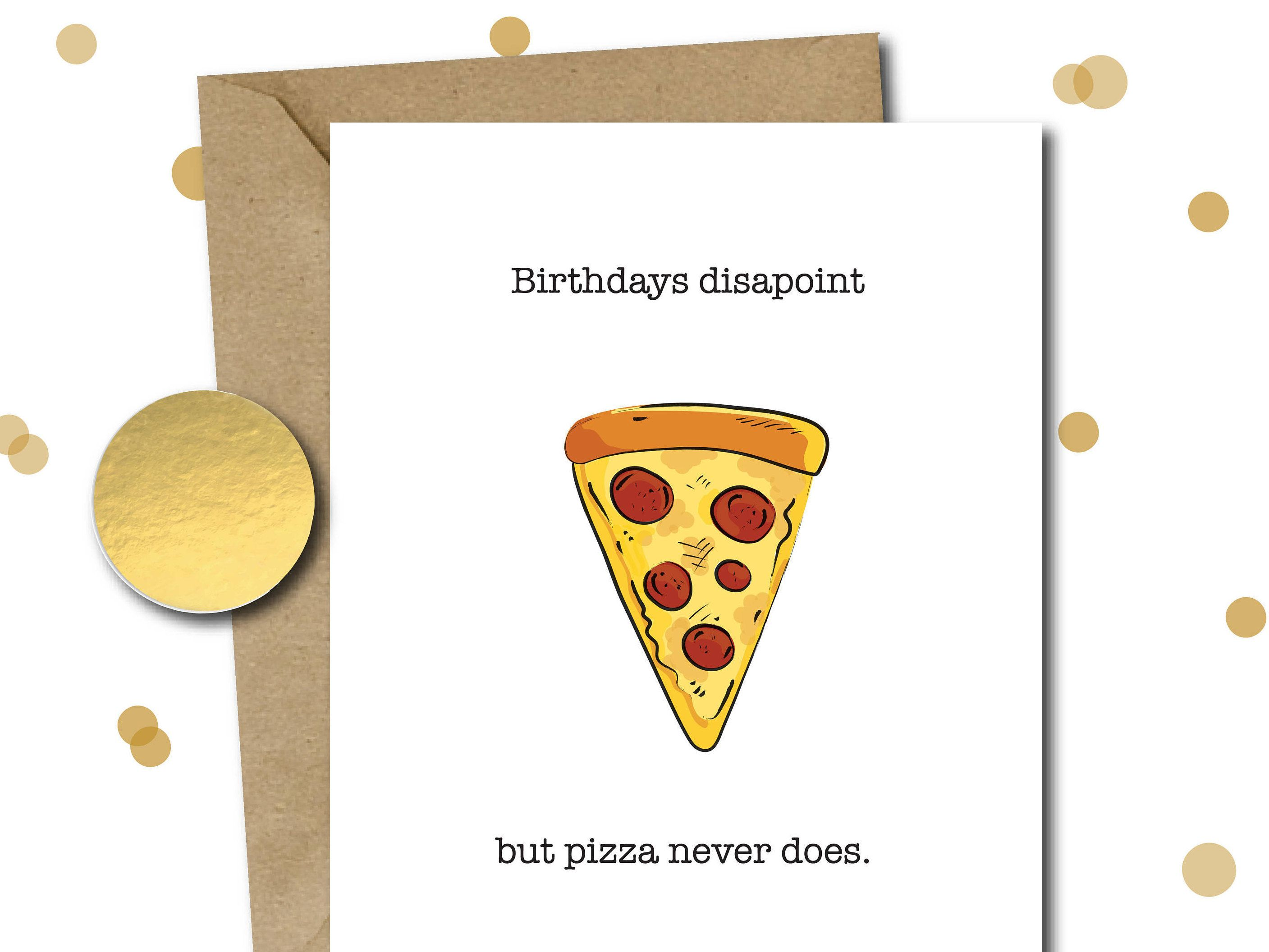Funny Birthday Card Boyfriend Mom Best Friend Girlfriend For Her Husband Greeting Foodie Gift Cheese Pizza B3 By AlyLouCards On