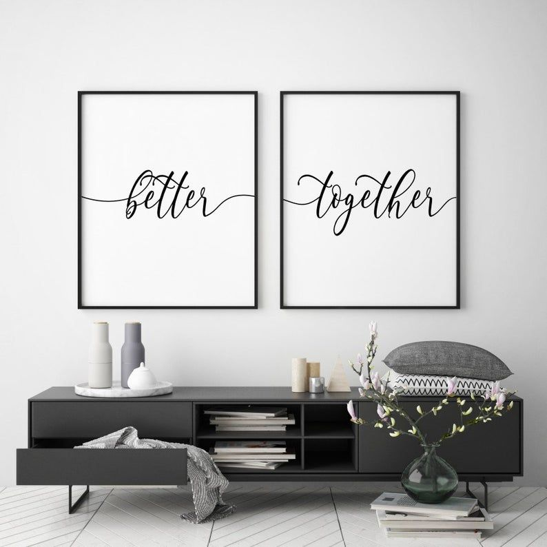Better Together Printable Couple Wall Art Set Of 2 Prints Etsy White Wall Decor Bedroom Wall Art Minimalist House Design