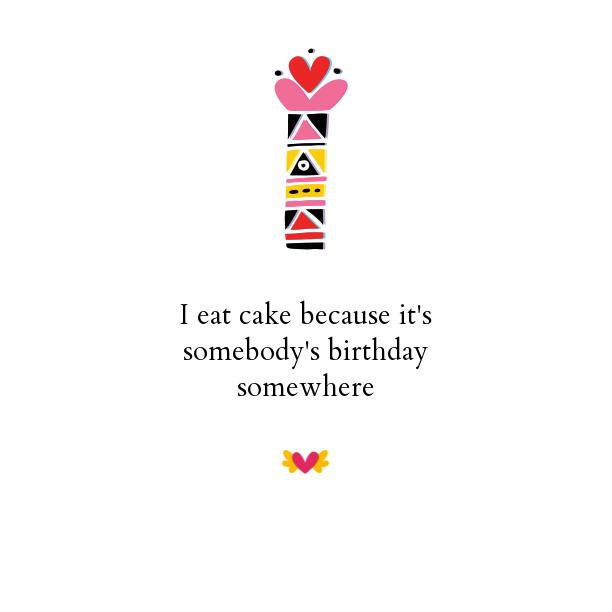 why I eat cake