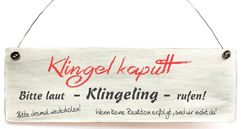 Amazon De Turschild Holzschild Klingel Kaputt Lustig Spruch Haustur Eingangstur Shabby Spruche Weisheiten Lustige Spruche
