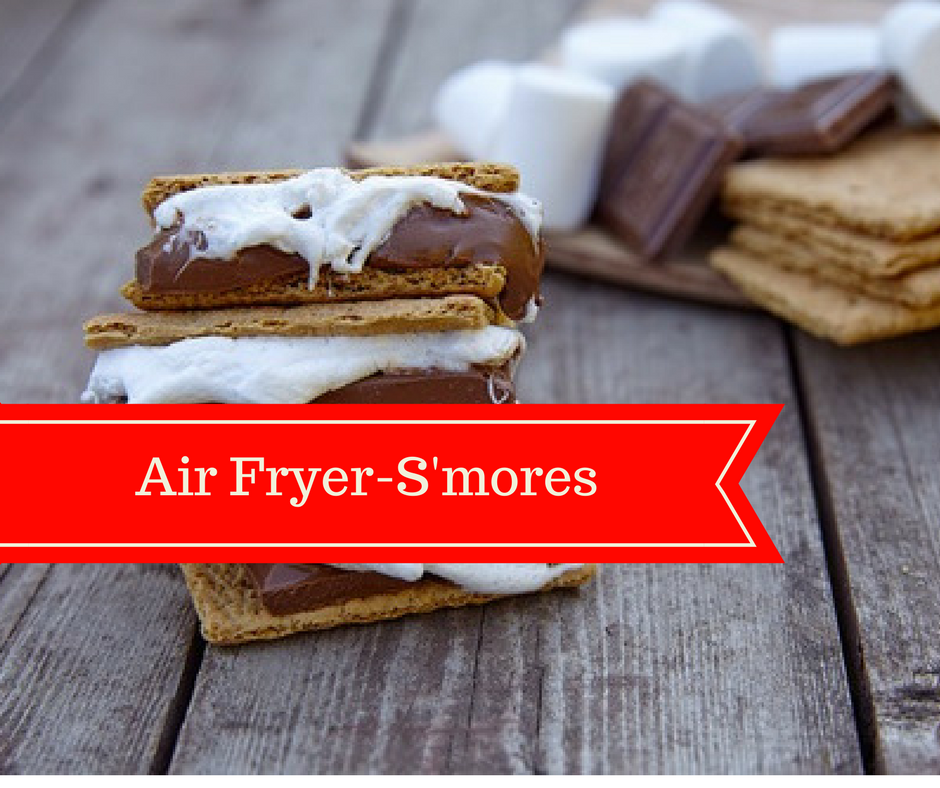 "Air Fryer""Grilled Smores"" Recipe Air fryer recipes"