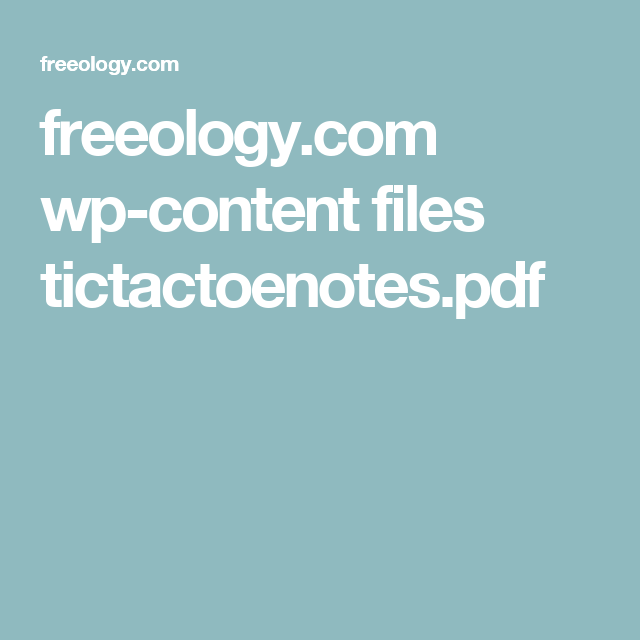Freeology Wp Content Files Tictactoenotespdf Instructional