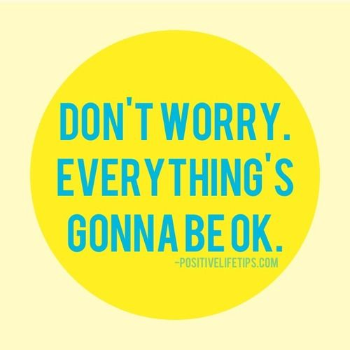 Don't worry!    Fiducia Marketing quotes and images to inspire you.  #inspiration #quotes #FiduciaMarketing