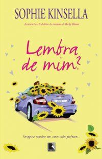 Bebendo Livros Lembra De Mim Sophie Kinsella Livros De Romance