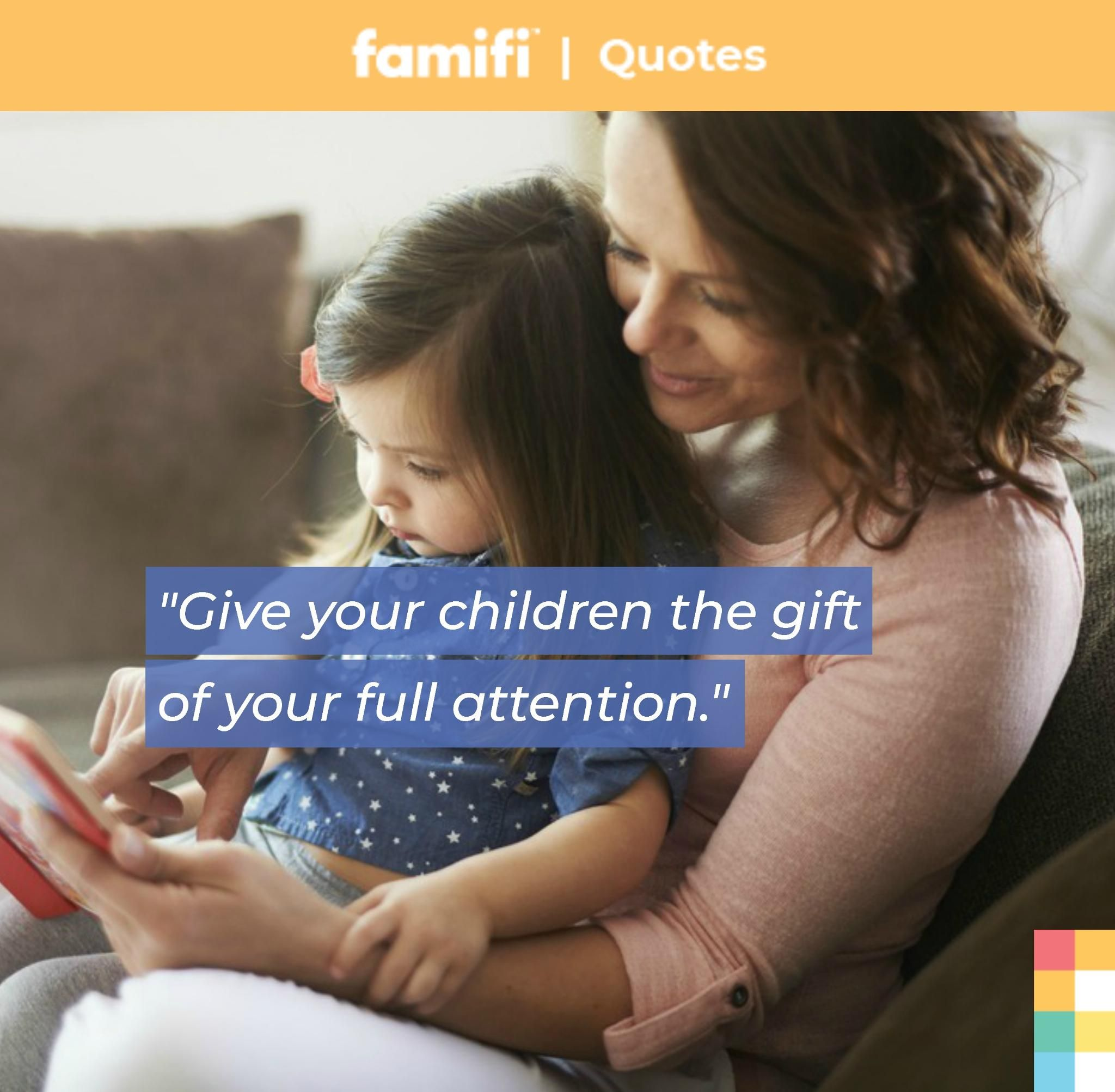 What Are You Willing To Sacrifice In Order To Give Your Children The Gift Of Your Full Attention Today Time G Love My Kids Image Quotes Inspirational Quotes