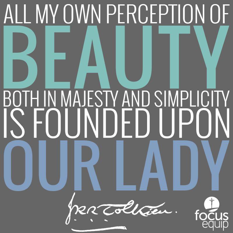 Jrr Tolkien Quotes J.r.rtolkien On Mary Catholic  Mary  Pinterest  Tolkien .