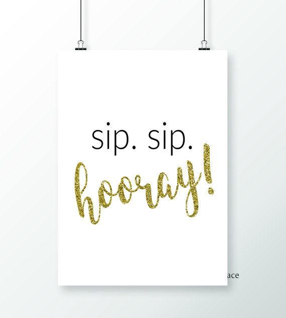 photo relating to Sip Sip Hooray Printable called Sip Sip Hooray Printable, Marriage ceremony Printable, Wedding ceremony Decor