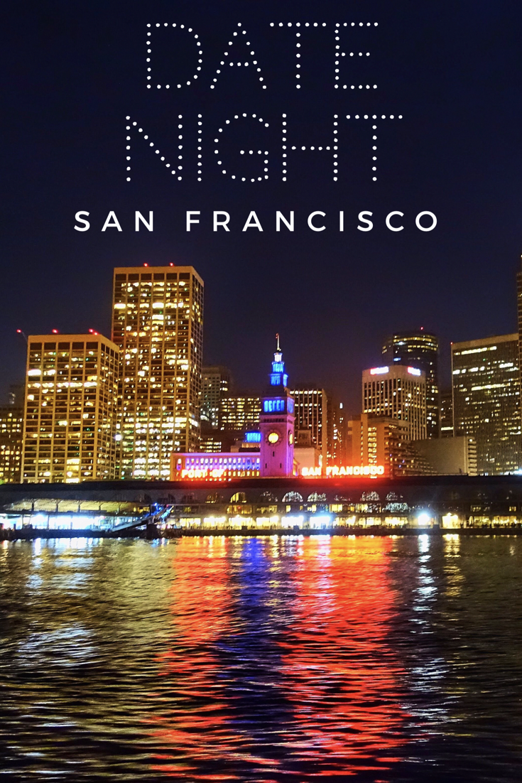 date night ideas in san francisco! from romantic to cute to even