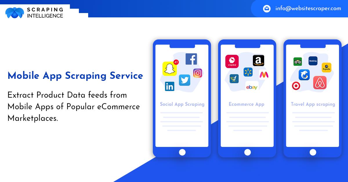 Mobile App Scraping Services Mobile App Ecommerce App Travel App