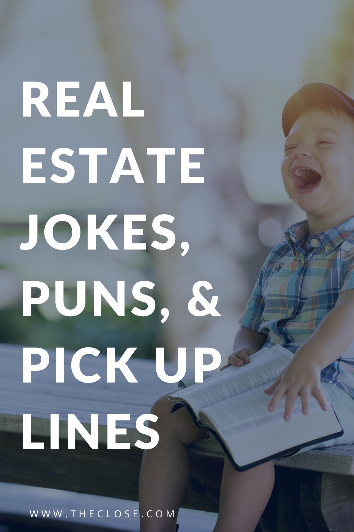 Real Estate Jokes, Puns, & Pick Up Lines