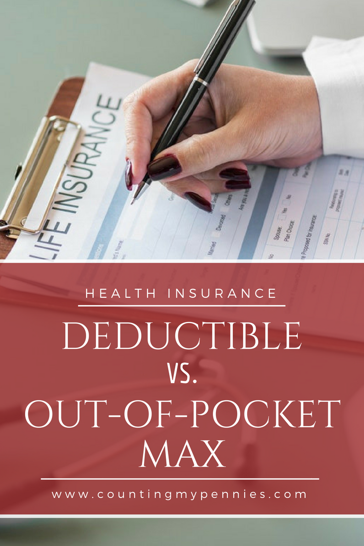 Health Insurance Deductible Vs Out Of Pocket Max Insurance