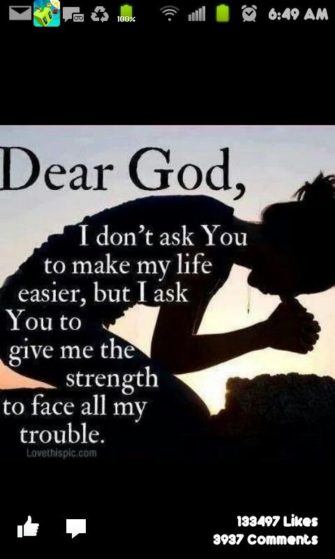 God Give Me Strength Inspirational My God God Quotes About