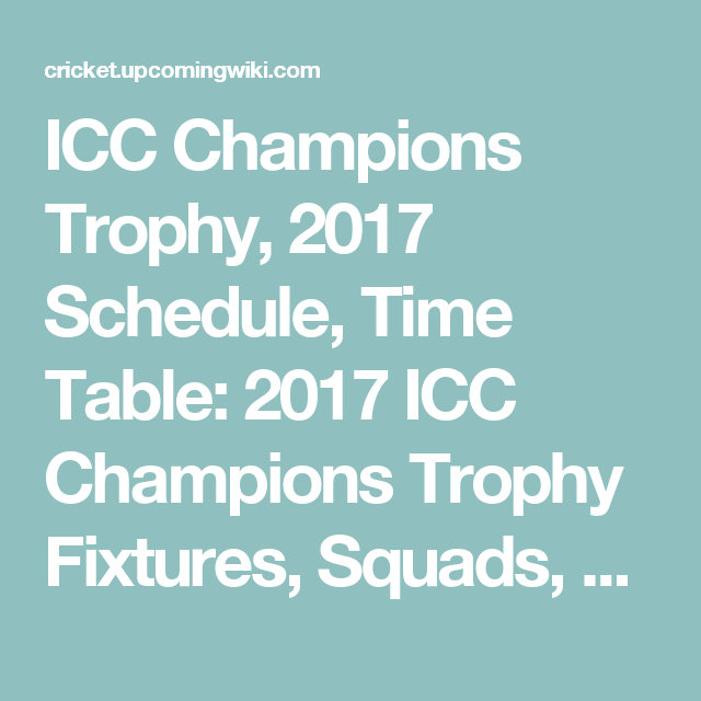 ICC Champions Trophy 2017 Schedule Time Table Fixtures