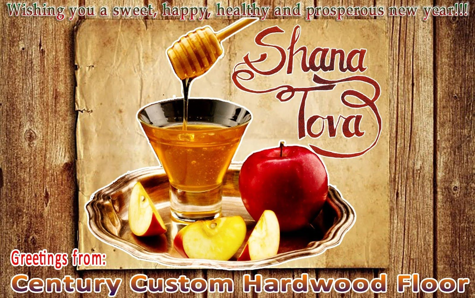 Century Custom Hardwood Floor: L'shanah Tovah! Happy Rosh Hashanah! Greetings fro... #happyroshhashanah Century Custom Hardwood Floor: L'shanah Tovah! Happy Rosh Hashanah! Greetings fro... #happyroshhashanah