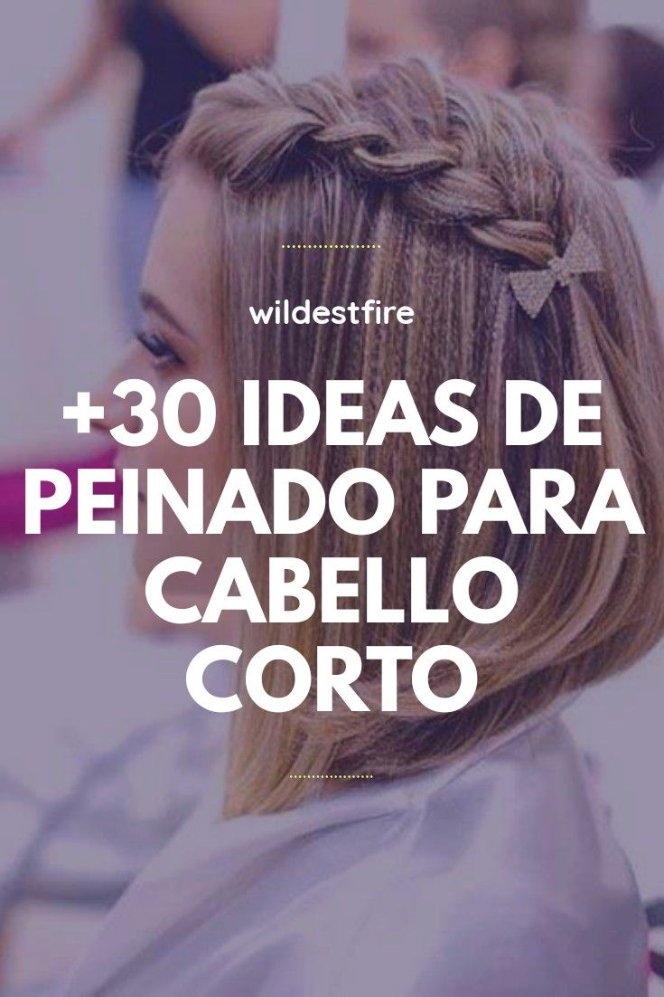 30 IDEAS DE PEINADO PARA CABELLO CORTO in 2020 | Hair hacks, Beautiful  hair, Hair styles