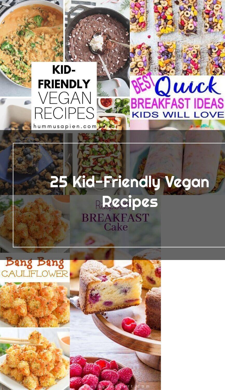 The Ultimate List Of Easy And Tasty Vegan Recipes For Kids In 2020 Vegan Kids Recipes Breakfast For Kids Delicious Vegan Recipes