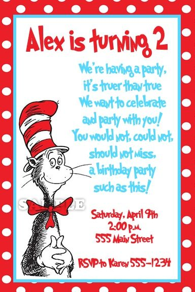 dr. seuss birthday invitation. my nephew loves cat in the hat, Birthday invitations
