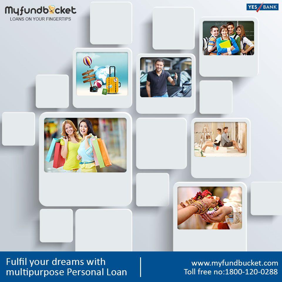 Apply Multipurpose Personal Loan Through Myfundbucket Visit Https Www Myfundbucket Com Personal Loan Toll Free 1800 120 02 Personal Loans How To Apply Loan