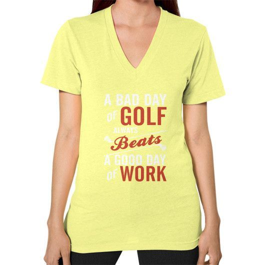 Golf beats work V-Neck (on woman)