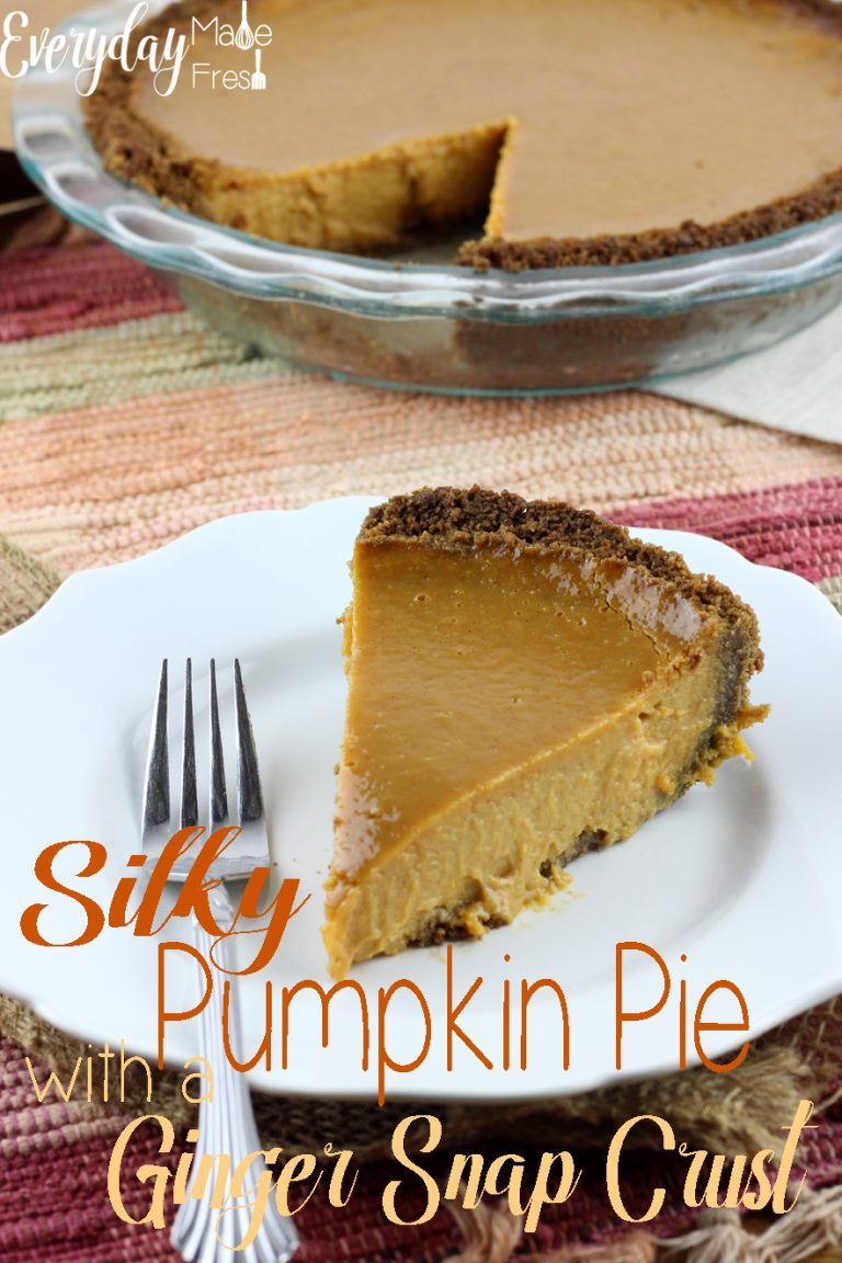 Silky Pumpkin Pie With A Ginger Snap Crust Recipe In 2020 Pumpkin Pie Best Pumpkin Pie Pumpkin Pie Gingersnap