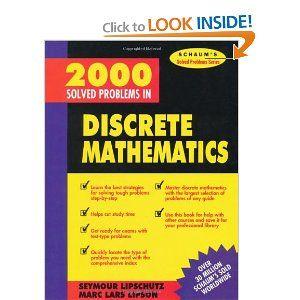 2000 Solved Problems In Discrete Mathematics Seymour Lipschutz 9780070380318 Amazon Com Books Discrete Mathematics Algebra Mathematics