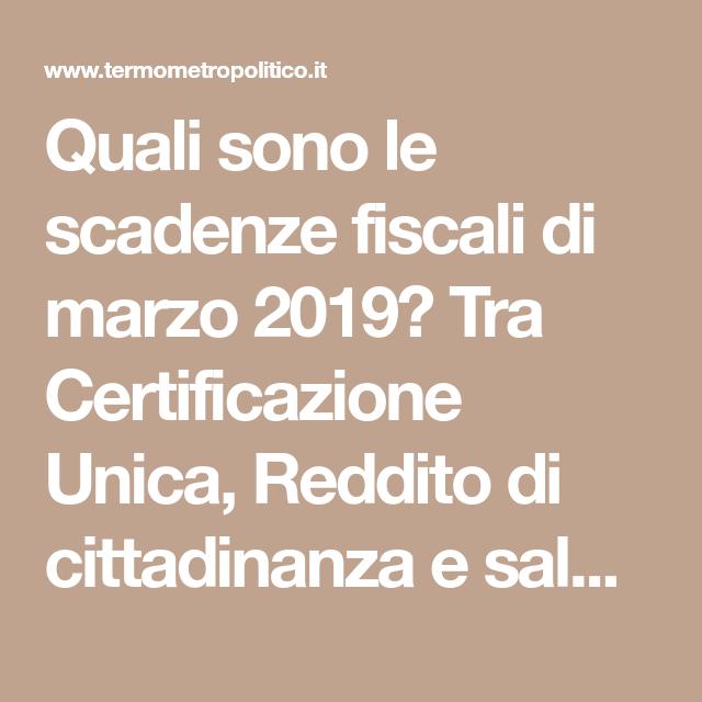 Calendario Fiscale 2019.Quali Sono Le Scadenze Fiscali Di Marzo 2019 Tra