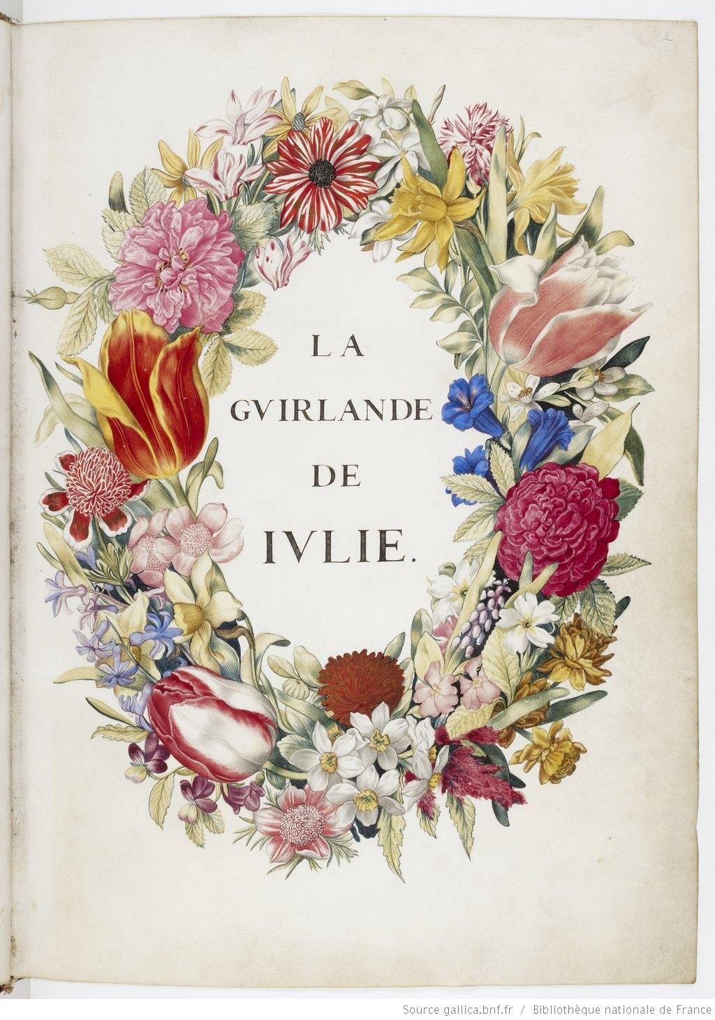 La Guirlande De Julie Date D Edition 1601 1700 Type Manuscrit