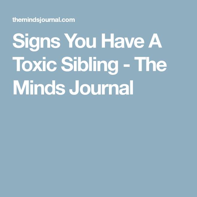 Signs You Have A Toxic Sibling | for kids | Toxic family