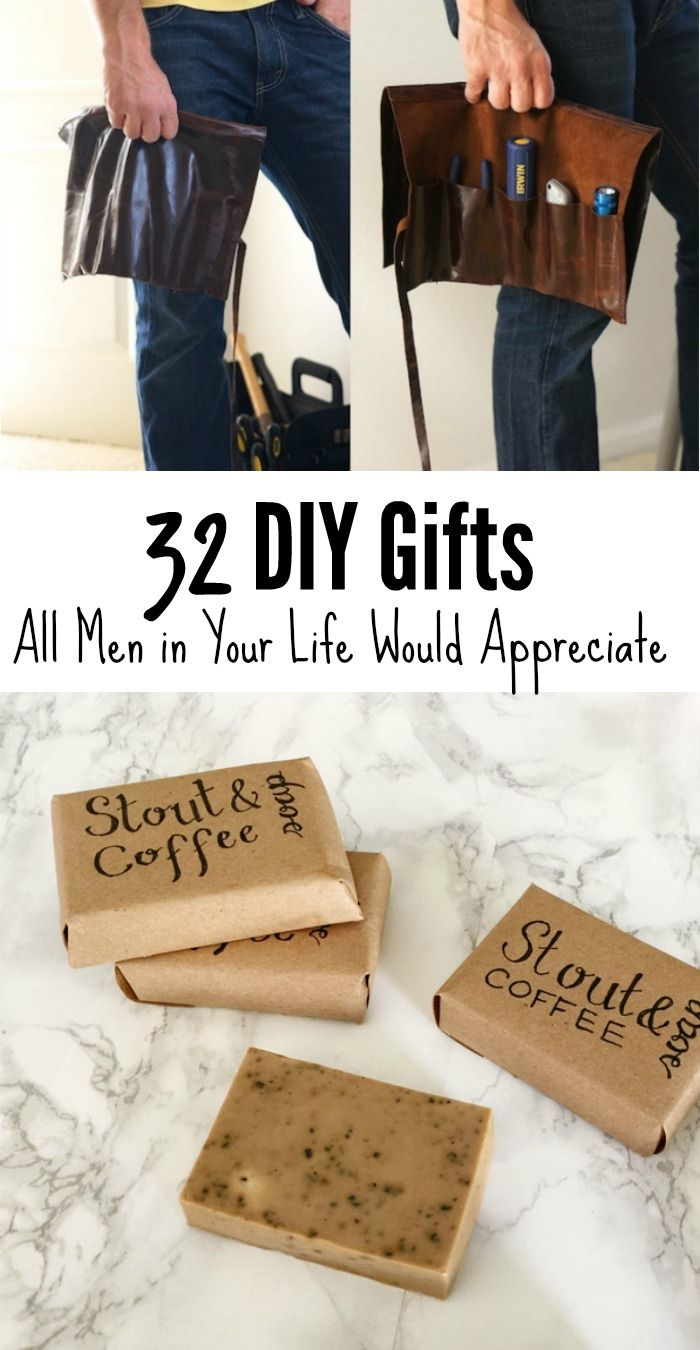 32 diy gifts all men in your life would appreciate gift crafts