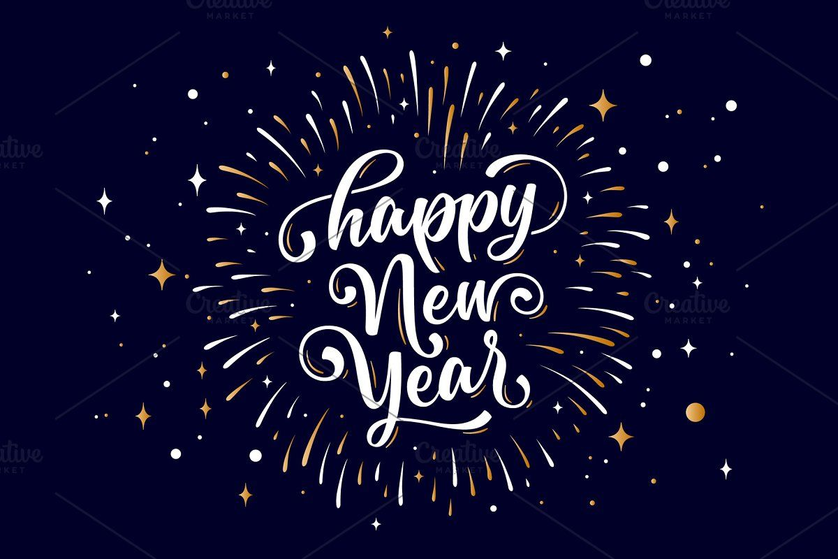 Happy New Year Lettering Text For Happy New Year Signs Happy New Year Stickers Holiday Card Inspiration