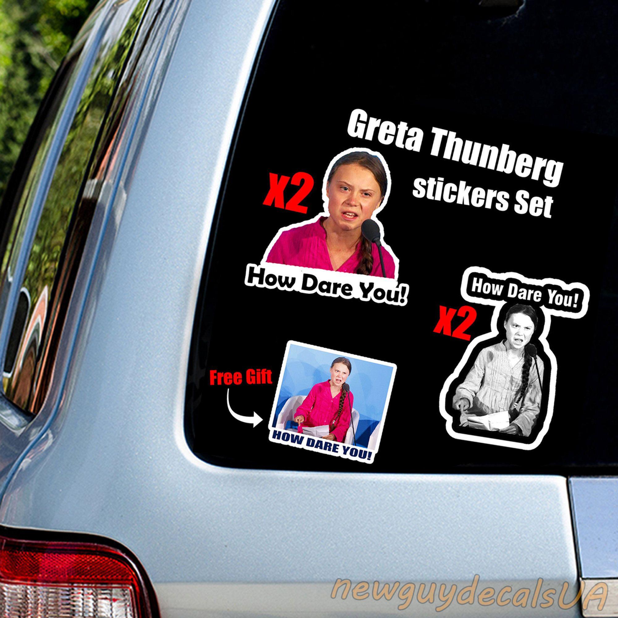 Set Of How Dare You Meme Greta Thunberg Car Sticker Decal Window Bumper Windshield Jdm Funny Vehicle Vinyl Car Stickers Car Stickers Car Window Stickers [ 2000 x 2000 Pixel ]