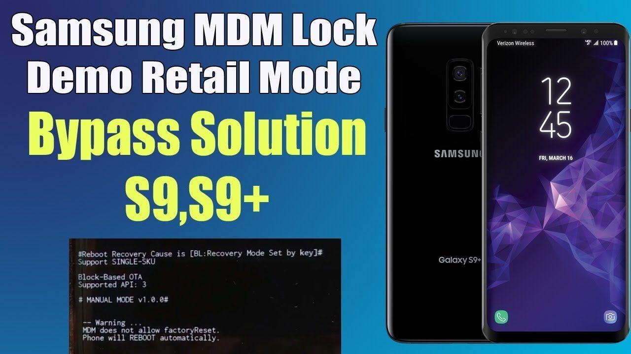 Galaxy S9+ MDM Lock Bypass - MDM Does Not Allow FactoryReset