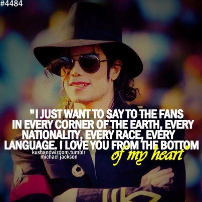 we love you too michael.