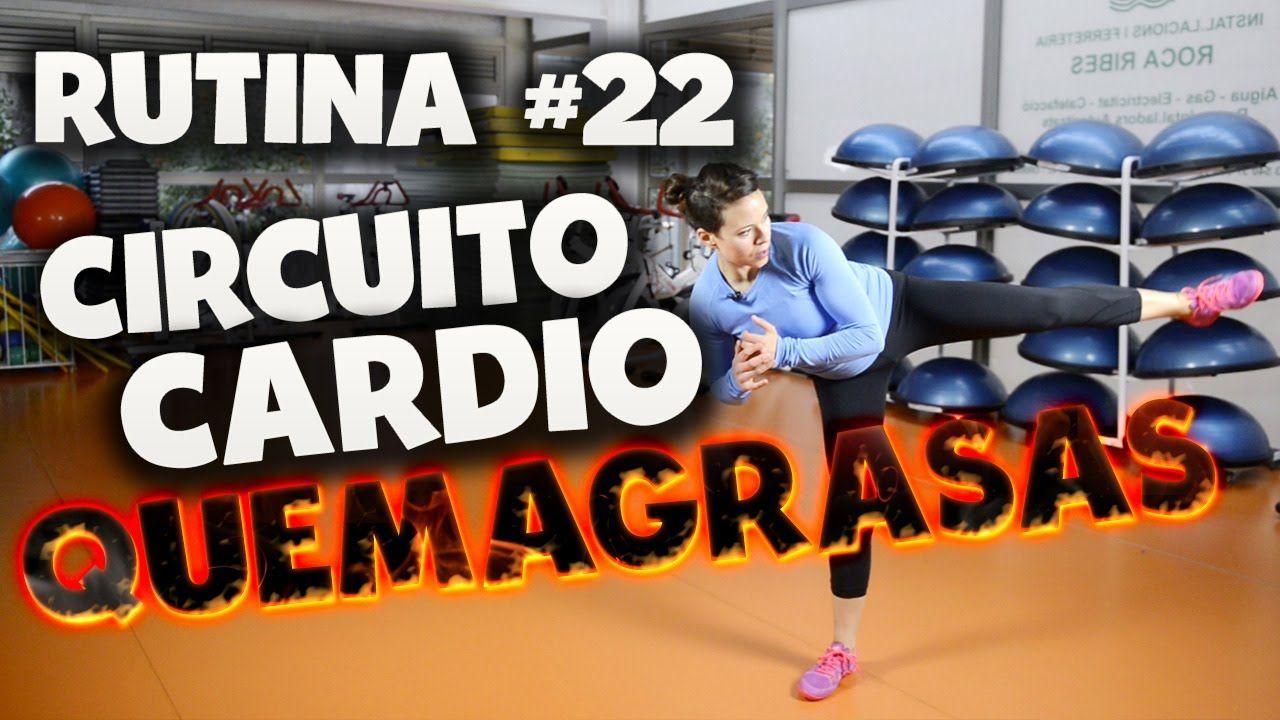 Rutina #22: Circuito Cardio Quemagrasas