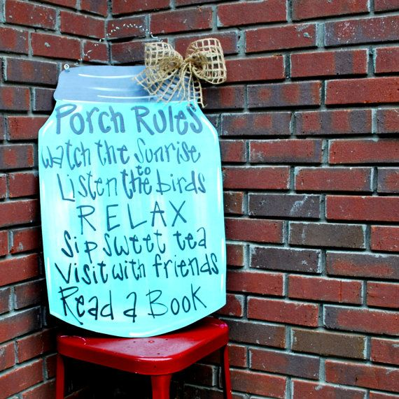 Best 25 Porch Rules Sign Ideas On Pinterest Outside