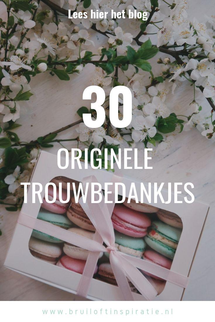 Bedankjes Bruiloft 30 Originele Trouwbedankjes Blogs