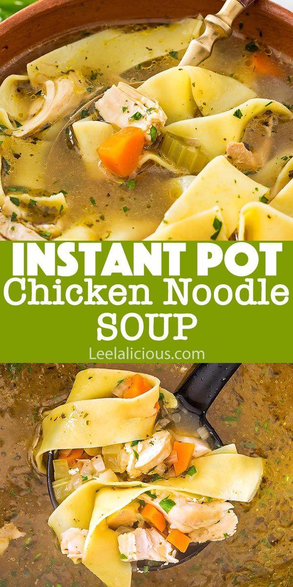 instant pot chicken noodle soup is pure comfort food a