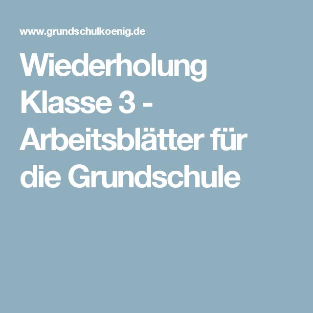 Wiederholung Klasse 3 - Arbeitsblätter für die Grundschule | Für ...