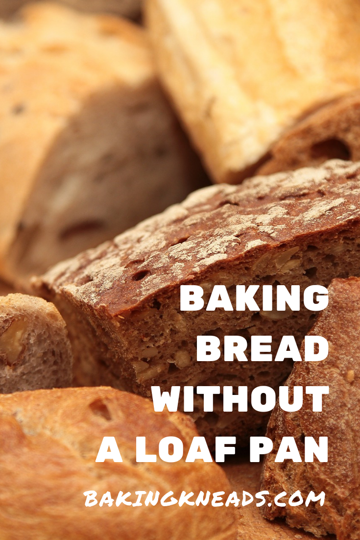 Baking Bread Without A Loaf Pan It S Easier Than You Think Food