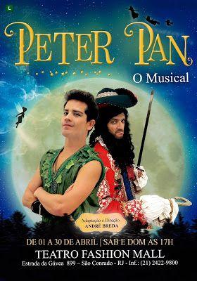 Agenda Cultural RJ: Peter Pan – O Musical O popular personagem da lite...