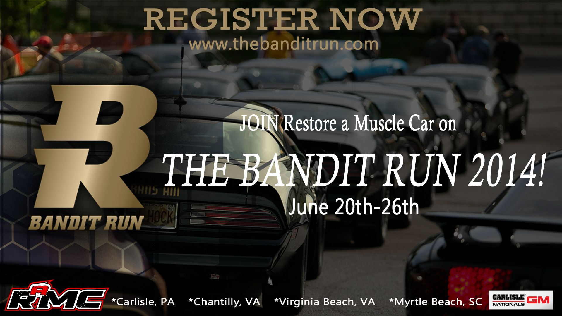 REGISTER NOW! The Bandit Run 2014!