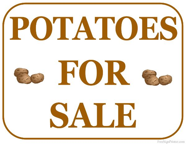 Printable Potatoes For Sale Sign With Images For Sale Sign
