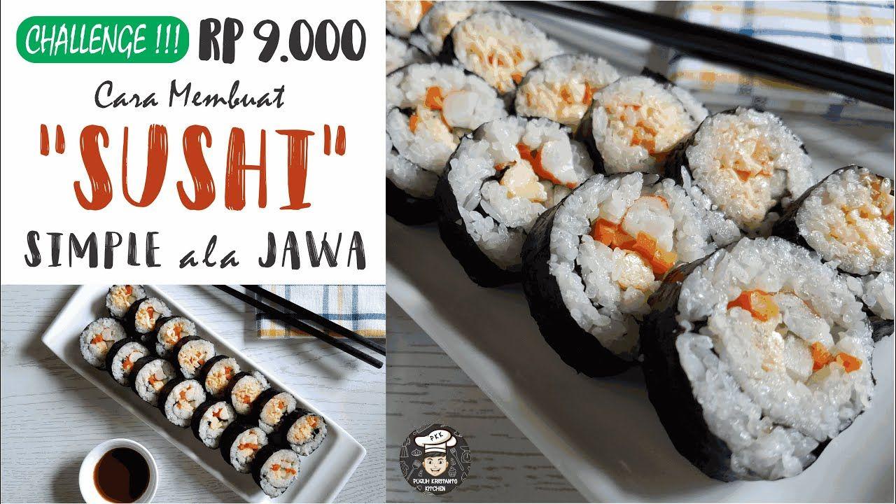 Resep Sushi Modal 9 000 Ala Jawa Mudah Murah Youtube Resep Sushi Makanan Resep