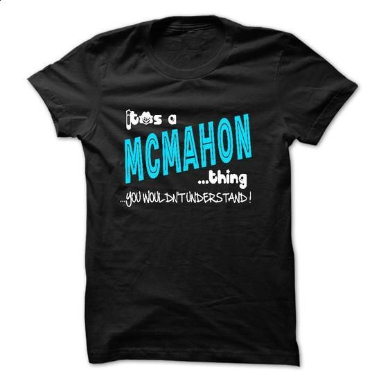 ITS A MCMAHON THING YOU WOULDNT UNDERSTAND - #pocket tee #tshirt cutting. BUY NOW => https://www.sunfrog.com/Names/ITS-A-MCMAHON-THING-YOU-WOULDNT-UNDERSTAND-28061122-Guys.html?68278