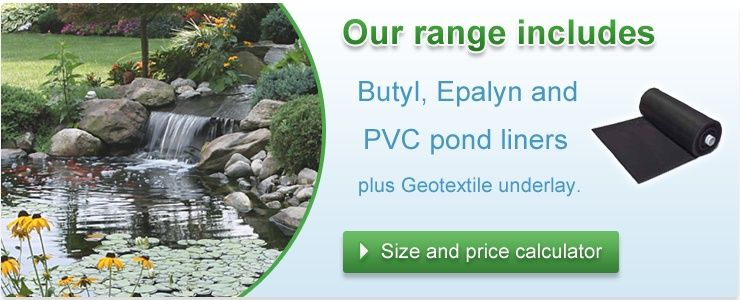 Pond liners epalyn and butyl pond liner pond pumps for Koi pond liner calculator
